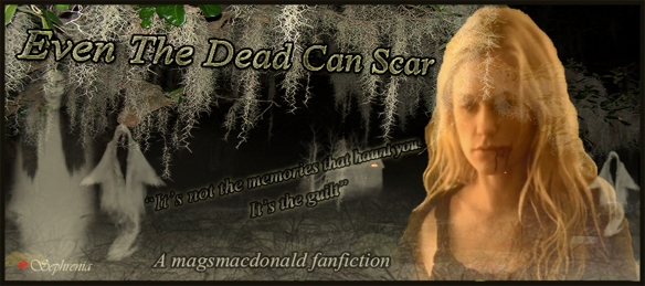 Even the dead can scar